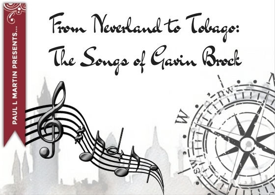 From Neverland to Tobago: The Songs of Gavin Brock