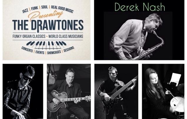 The Drawtones with Derek Nash