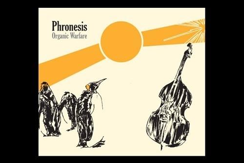 Phronesis 'Organic Warfare'