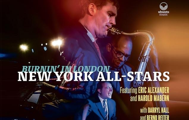 New York All-Stars featuring Eric Alexander, Mike LeDonne & Seamus Blake