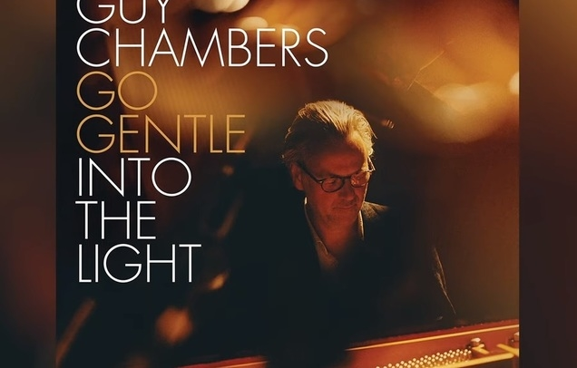 Guy Chambers 'Go Gentle Into The Light