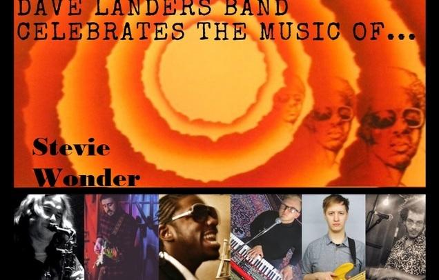 Dave Landers Band Celebrates the Music of Stevie Wonder